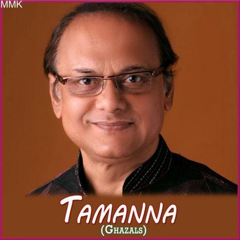 Aise Tere Baghair Jiye Ja Rahe Ha - Tamanna Ghazals (MP3 and Video-Karaoke  Format)