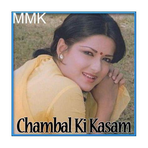 Chanda Re Mere Bhaiya Se Kehna - Chambal Ki Kasam (MP3 Format)