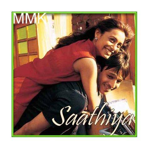 Chupke Se - Saathiya (MP3 and Video Karaoke Format)