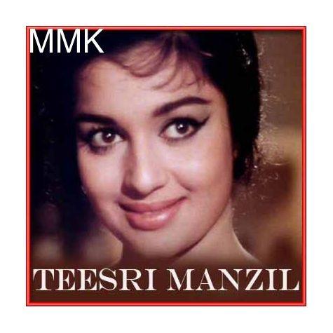 Deewana Mujhsa Nahin Iss Ambar Ke Neeche - Teesri Manzil