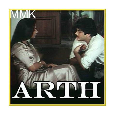 Tere Khusboo Mein Base Khat - Arth (MP3 and Video-Karaoke  Format)