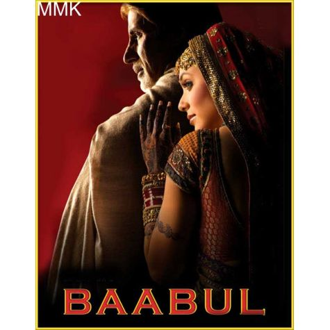 Kehta Hai Baabul - Baabul (MP3 and Video Karaoke Format)