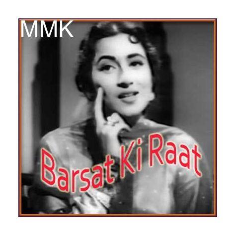 Zindagi Bhar Nahi Bhoolegi Woh Barsat Ki Raat - Barsaat Ki Raat