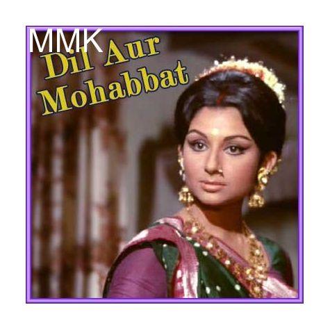 Kahaan Se Laayi Ho - Dil Aur Mohabbat (MP3 and Video Karaoke Format)