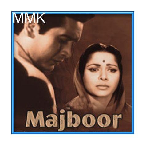 Ye Baat Hoti Hai Paida Janab - Majboor (MP3 and Video-Karaoke  Format)