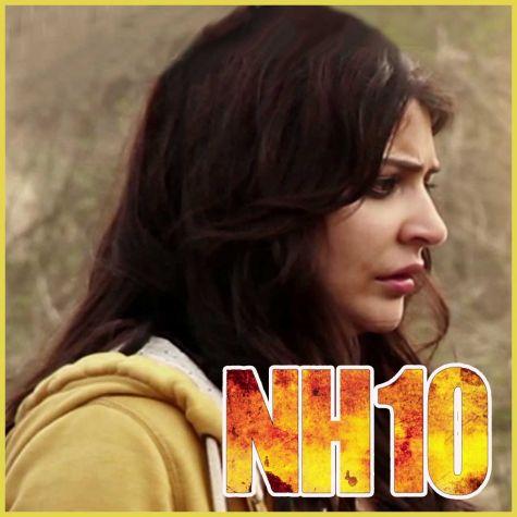 Le Chal Mujhe (Reprise) - NH10