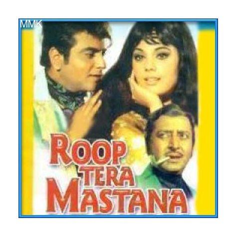 Haseen Dilruba Kareeb Aa - Roop Tera Mastana(MP3 and Video-KaraokeFormat)