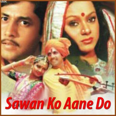 Jaanam Jaanam Tera Mera Pyaar Naya Hai - Sawan Ko Aane Do (MP3 And Video-Karaoke Format)