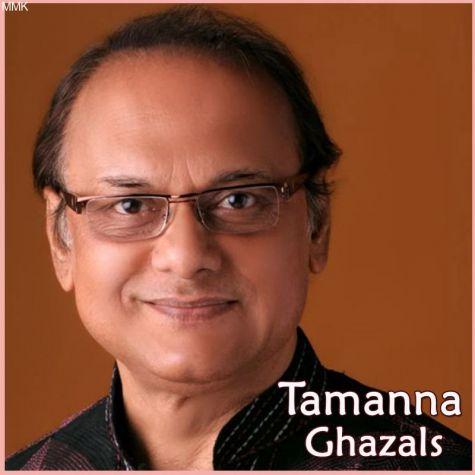 Kal Khwaab Mein Dekha Sakhi - Tamanna Ghazals (MP3 and Video Karaoke Format)