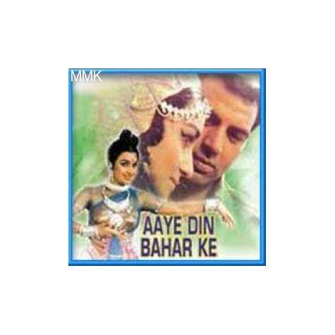 Suno Sajna- Aye Din Baharke (MP3 and Video Karaoke Format)