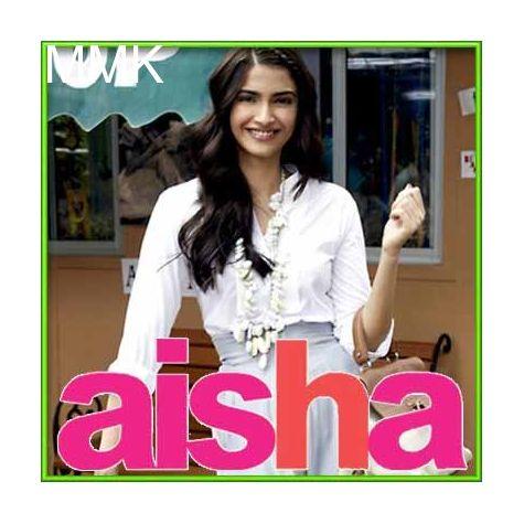 Suno Aisha - Aisha