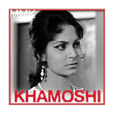 Tum Pukar Lo - Khamoshi (MP3 and Video Karaoke Format)