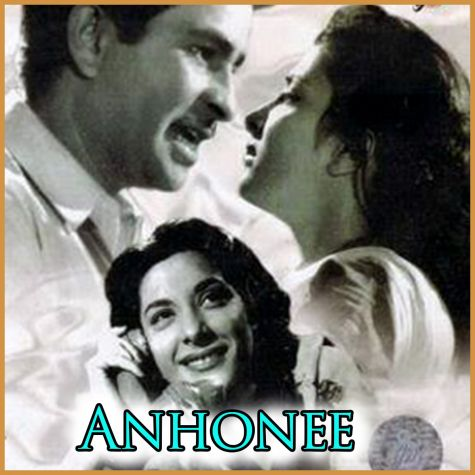 Zindagi Badli- Anhonee (MP3 and Video-Karaoke  Format)