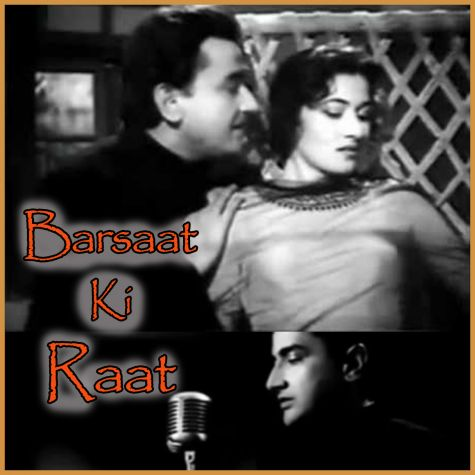 Zindagi Bhar Nahi Bhoolegi Woh Barsat Ki Raat - Barsaat Ki Raat (MP3 and Video Karaoke Format)