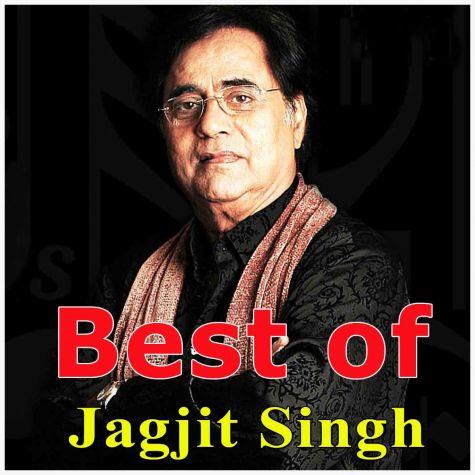 Thukrao Ab Ke Pyar Karo - Best of Jagjit Singh