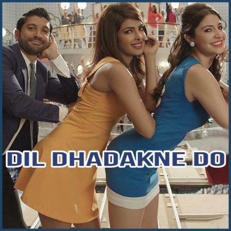 Dil Dhadakne Do - Dil Dhadakne Do
