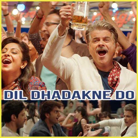 Gallan Goodiyaan - Dil Dhadakne D
