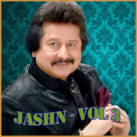 Thodi Thodi Piya Karo - Jashn - Vol 3 (MP3 And Video Karaoke Format)