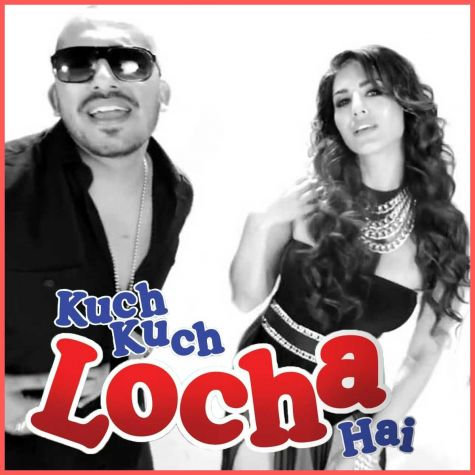 Yeh Ishq - Kuch Kuch Locha Hai