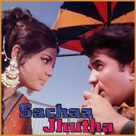 Yunhi Tum Mujhse Baat Karti Ho - Sacha Jhoota (MP3 and Video Karaoke  Format)