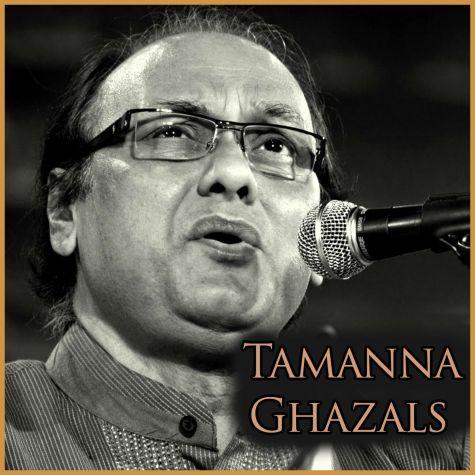 Tum Bin Kahin Qarar Na Aaye To - Tamanna Ghazals (MP3 and Video-Karaoke  Format)