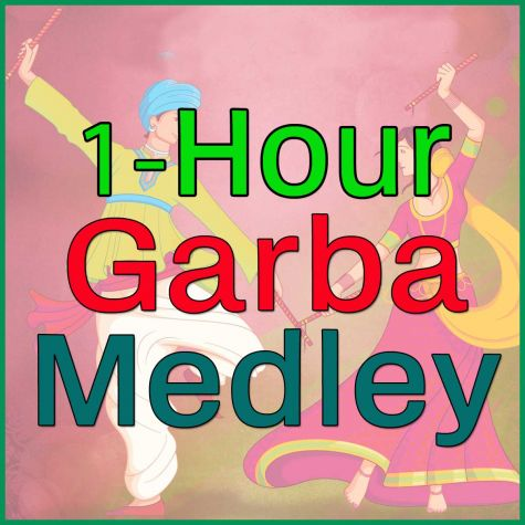 1-Hour Garba Medley  - 1-Hour Garba Medley
