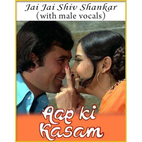 Jai Jai Shiv Shankar (With Male Vocals) - Aap Ki Kasam (MP3 Karaoke Format)