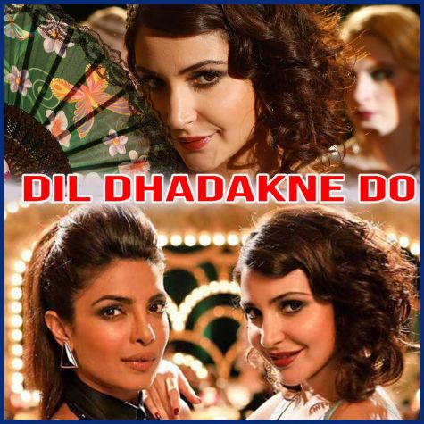 Girls Like To Swing - Dil Dhadakne Do
