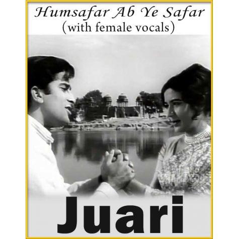 Humsafar Ab Ye Safar (With Female Vocals) - Juari