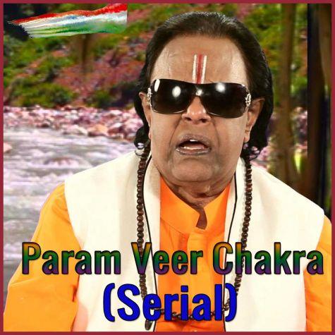 Mere Mehboob Mere Watan - Param Veer Chakra (Serial)