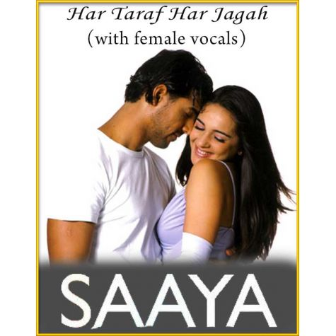 Har Taraf Har Jagah (With Female Vocals) - Saaya