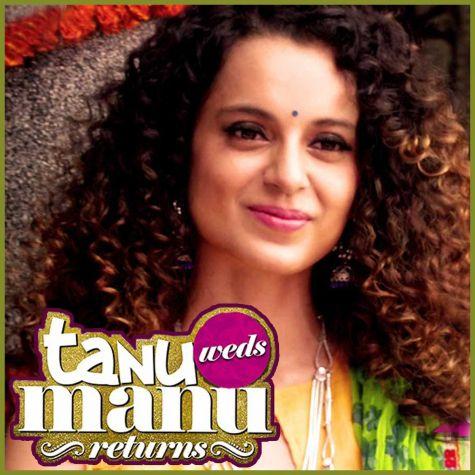 Ho Gaya Hai Pyar - Tanu Weds Manu Returns