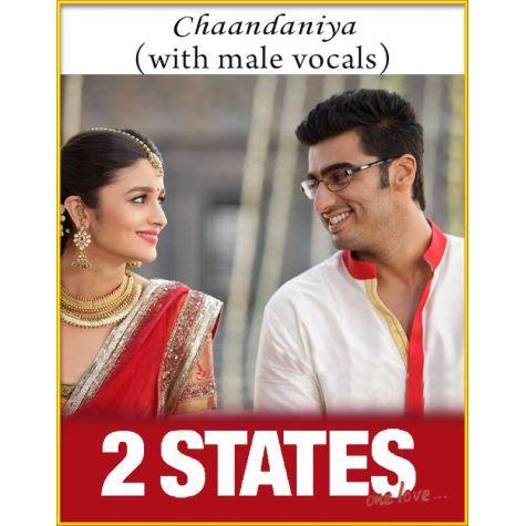 Chaandaniya (With Male Vocals) - 2 States