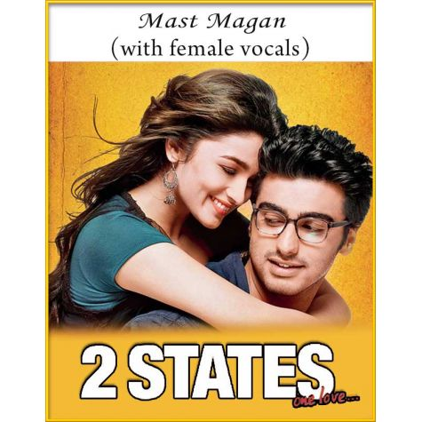 Mast Magan (With Female Vocals) - 2 States