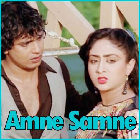 Maine Kaha Tha - Aamne Samne