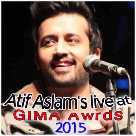 Atif Aslam Live At GIMA Awards 2015