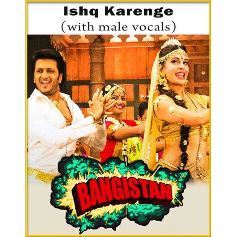 Ishq Karenge (With Male Vocals) - Bangistan