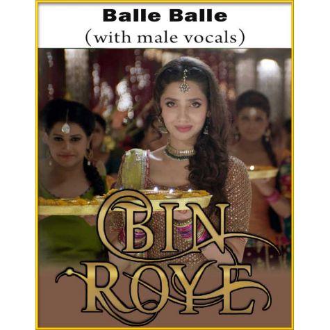 Balle Balle (With Male Vocals) - Bin Roye