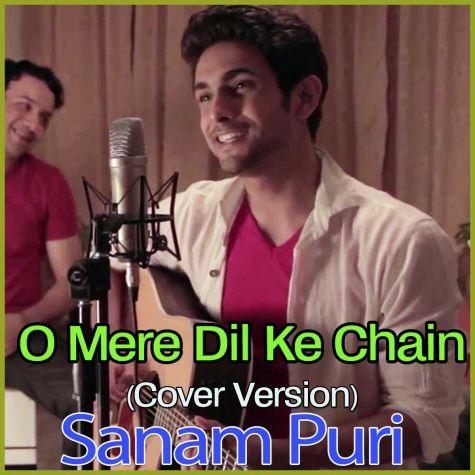 O Mere Dil Ke Chain - O Mere Dil - Sanam Puri (Cover Version)