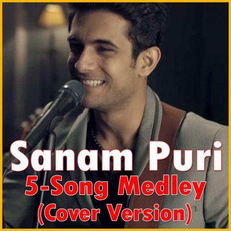 Sanam Puri Medley - Sanam Puri - 5-Song Medley
