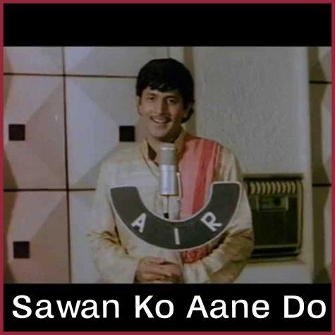 Tere Bin Soona - Sawan Ko Aane Do