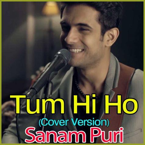Tum Hi Ho - Tum Hi Ho - Sanam Puri