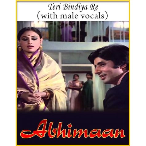 Teri Bindiya Re (With Male Vocals) - Abhimaan