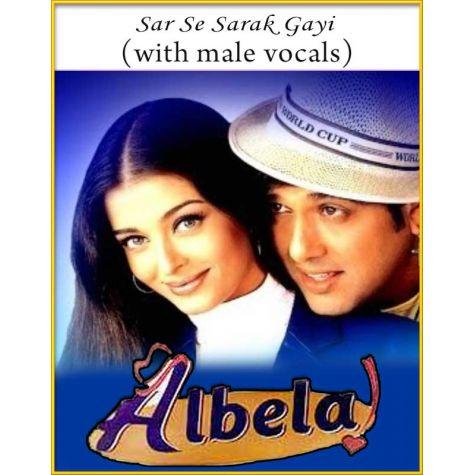 Sar Se Sarak Gayi (With Male Vocals) - Albela