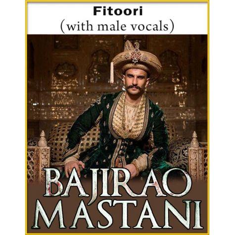 Fitoori (With Male Vocals) - Bajirao Mastani