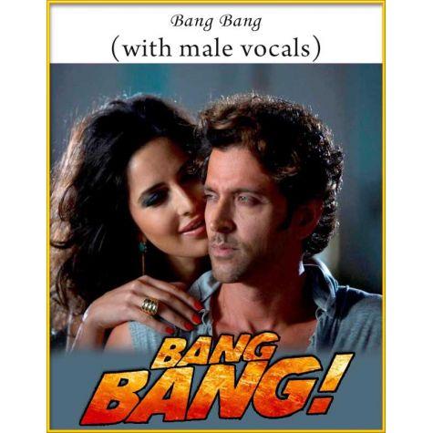 Bang Bang (With Male Vocals) - Bang Bang