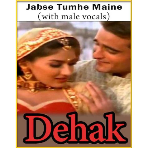 Jabse Tumhe Maine Dekha Sanam (With Male Vocals) - Dehak