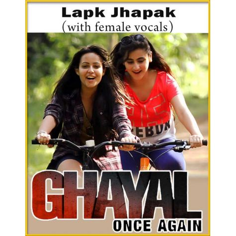 Lapk Jhapak (With Female Vocals) - Ghayal Once Again