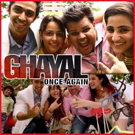 Lapak Jhapak - Ghayal Once Again