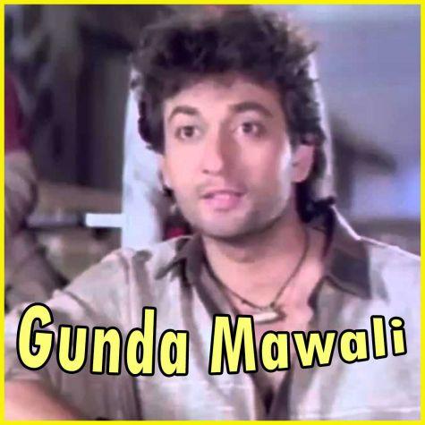 Yahi Zindagi Ka Usool Hai - Gunda Mawali